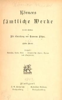 Körners sämtliche Werke : in vier Bänden. Bd. 1