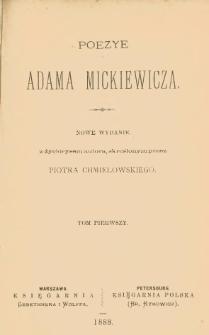 Poezye Adama Mickiewicza. T. 1