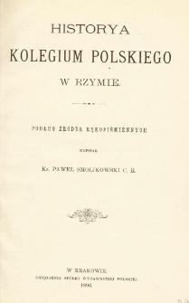 Historya kolegium polskiego w Rzymie : podług źródeł rękopiśmiennych