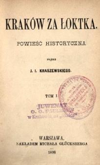 Kraków za Łoktka. T. 1-2