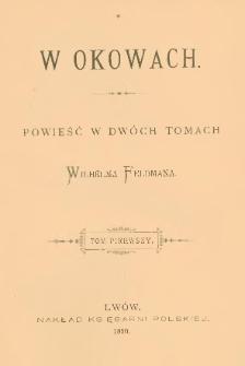 W okowach : powieść w dwóch tomach Wilhelma Feldmana. T. 1