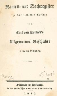 Namen- und Sachregister zu der siebenten Auflage von Carl von Rotteck's Allgemeine Geschichte in neun Bänden.