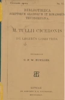 M. Tullii Ciceronis De legibus libri tres