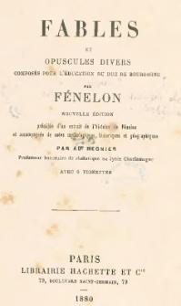 Fables et opuscules divers : composés pour l'éducation du Duc de Bourgogne
