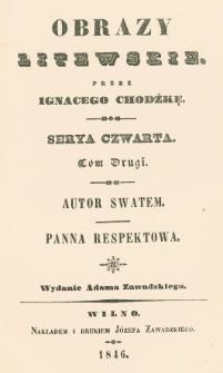 Autor swatem ; Panna respektowa