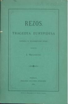 Rezos : tragedya Eurypidesa napisanana w młodzieńczym wieku