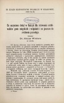 Co uczyniono dotąd w Galicyi dla ratowania archiwaliów gmin miejskich i wiejskich i co jeszcze do zrobienia pozostaje