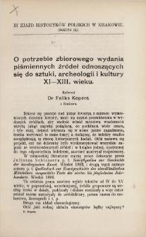 O potrzebie zbiorowego wydania piśmiennych źródeł odnoszących się do sztuki, archeologii i kultury XI-XIII. wieku