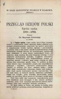 Przegląd dziejów Polski : epoka saska : 1696-1763