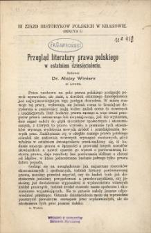 Przegląd literatury prawa polskiego w ostatniem dziesięcioleciu