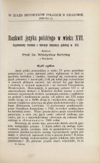 Rozkwit języka polskiego w wieku XVI : zapomniany rozdział z historyi literatury polskiej w. XVI