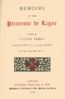 Memoirs of the Princesse de Ligne. Vol. 1