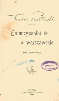 Emancypantki warszawskie : szkic powieściowy