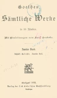 Goethes sämtliche Werke in 36 Bänden. Bd. 2, T. 2 Gedichte.