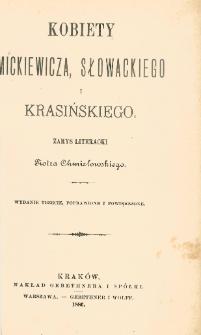 Kobiety Mickiewicza, Słowackiego i Krasińskiego : zarys literacki Piotra Chmielowskiego