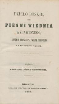 Dzieło Boskie, albo Pieśni Wiednia wybawionego, i inszych tranzakcyj wojny tureckiej w r. 1683 szczęśliwie rozpoczętej