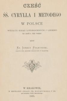 Cześć śś. Cyryla i Metodego w Polsce według ksiąg liturgicznych i legend od końca XIII wieku