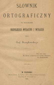Słownik ortograficzny z dodatkiem niepolskich wyrazów i wyrażeń