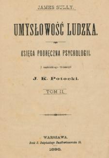 Umysłowość ludzka : księga podręczna psychologii. T. 2