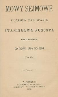 Mowy sejmowe z czasów panowania Stanisława Augusta króla polskiego : od roku 1764 do 1793. T. 2