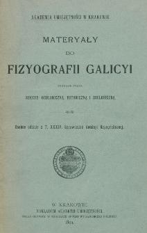 Materyały do fizyografii Galicyi zebrane przez sekcye: geologiczną, botaniczną i zoologiczną