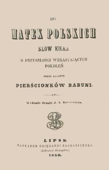 Do matek polskich słów kilka o przyszłości wzrastających pokoleń