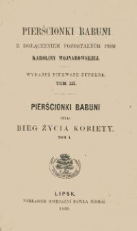 Pierścionki babuni czyli Bieg życia kobiety. T. 1