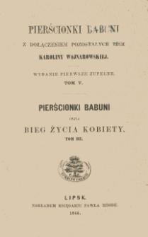 Pierścionki babuni czyli Bieg życia kobiety. T. 3