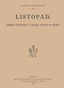 Listopad : romans historyczny z drugiej połowy wieku XVIII. [T.1-3]