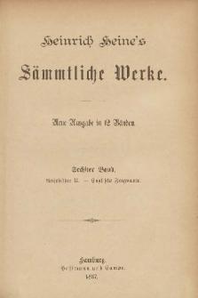 Heinrich Heine's Sämmtliche Werke : neue Ausgabe in 12 Bänden. Bd. 6