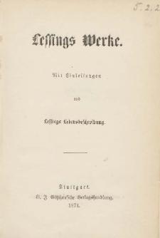 Lessings Werke : mit Einleitungen und Lessings Lebensbeschreibung. Bd.1