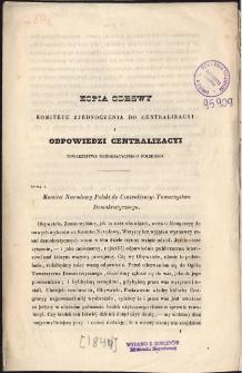 Kopia odezwy Komitetu Zjednoczenia do Centralizacyi i odpowiedzi Centralizacyi Towarzystwa Demokratycznego Polskiego