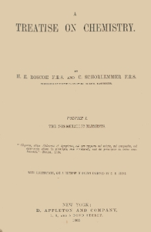 A treatise on chemistry. Vol. 1, The non-metalic elements