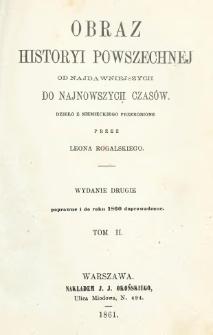 Obraz historyi powszechnej : od najdawniejszych do najnowszych czasów. T. 2