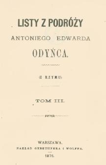 Listy z podróży Antoniego Edwarda Odyńca T. 3, (Z Rzymu)