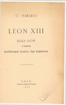 Leon XIII : kilka słów z powodu pięćdziesiątej rocznicy Jego kapłaństwa