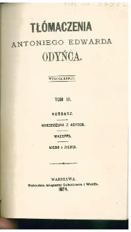 Korsarz : [powieść] ; Narzeczona z Abydos : [powieść turecka] ; Mazeppa : [powieść] ; Niebo i Ziemia : [drama liryczne Lorda Byrona].