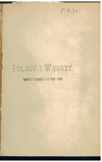 Polacy i Węgrzy : opowieść dziejowa z lat 1848-1849