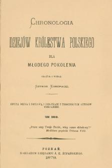 Chronologia dziejów Królestwa Polskiego dla młodego pokolenia. T. 2