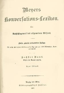 Meyers Konversations-Lexikon : ein Nachschlagewerk des allgemeinen Wissens. Bd. 6 : Ethik bis Gaimersheim