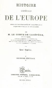 Histoire générale de l'Europe depuis les dernières années du cinquième siècle jusque vers le milieu du dix-huitième T. 7