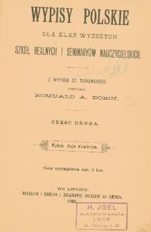 Wypisy polskie dla klas wyższych szkół realnych i seminaryów nauczycielskich Cz. 2