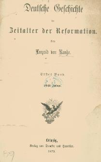 Deutsche Geschichte im Zeitalter der Refomation. Bd. 1