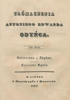 Narzeczona z Abydos : [powieść turecka / Lorda Byrona]. Czciciele ognia : [powieść wschodnia / Tomasza Moora]
