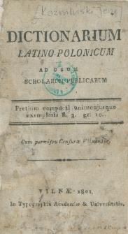 Dictionarium latino-polonicum ad usum scholarum publicarum