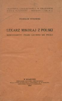 Lekarz Mikołaj z Polski : nowoodkryty pisarz łaciński XIII wieku