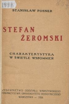 Stefan Żeromski : charakterystyka w świetle wspomnień