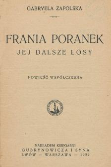Frania Poranek jej dalsze losy : powieść współczesna