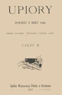 Upiory : powieść z roku 1863. Cz. 2