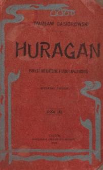 Huragan : powieść historyczna z epoki napoleońskiej. T. 3